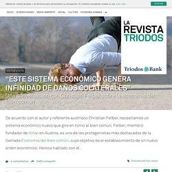 """""""Este sistema económico genera infinidad de daños colaterales"""""""