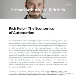 Rick Kelo – The Economics of Automation – Richard Arthur kelo – Rick Kelo