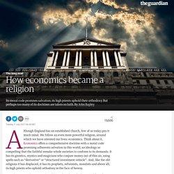 How economics became a religion