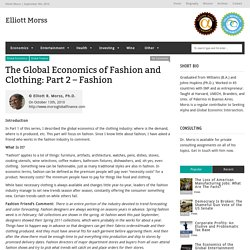 The Global Economics of Clothing: Part 2 - Fashion