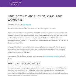 Unit Economics: CLTV, CAC and cohorts - StartupDocs.se