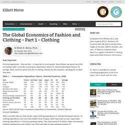 The Global Economics of Fashion and Clothing - Part 1 – Clothing