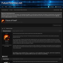 Future of Food? - Culture, Economics & Politics of the Future - FutureTimeline.forum