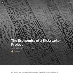The Economics of a Kickstarter Project