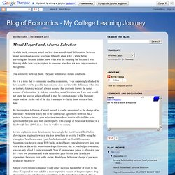 Blog of Economics - My College Learning Journey: Moral Hazard and Adverse Selection