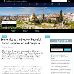 Economics as the Study of Peaceful Human Cooperation and Progress