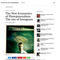 The New Economics of Photojournalism: The rise of Instagram