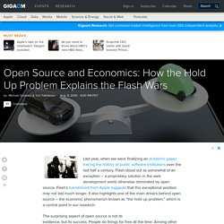 Open Source and Economics: How the Hold Up Problem Explains the Flash Wars