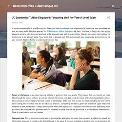 JC Economics Tuition Singapore: Preparing Well For Your A Level Exam