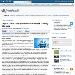 Liquid Gold: The Economics of Water Trading Markets