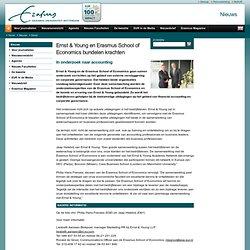 Ernst & Young en Erasmus School of Economics bundelen krachten-Nieuws-Erasmus Universiteit Rotterdam