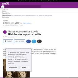 Sexus economicus (1/4) : Histoire des rapports tarifés
