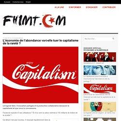 L'économie de l'abondance va-t-elle tuer le capitalisme de la rareté ?