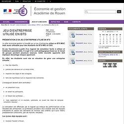 Économie et gestion - Académie de Rouen - Jeu d'entreprise utilisé en bts