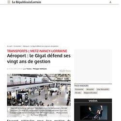 Aéroport : le Gigal défend ses vingt ans de gestion