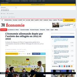 L'économie allemande dopée par l'arrivée des réfugiés en2015 et 2016