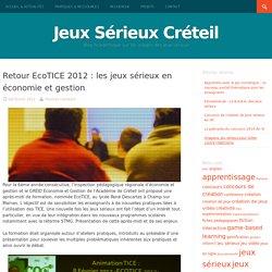 Retour EcoTICE 2012 : les jeux sérieux en économie et gestion