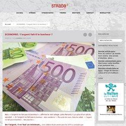 ECONOMIE / l'argent fait-il le bonheur ? - strada-dici.comstrada-dici.com