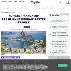 En 2018, l'économie brésilienne devrait rester fragile