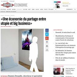 «Une économie dupartage entre utopie et big business»