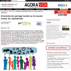 Economie du partage (suite) ou le nouvel avatar du capitalisme