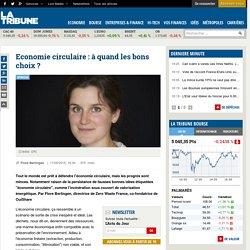 Economie circulaire : à quand les bons choix ?