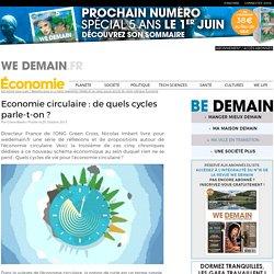 Economie circulaire : de quels cycles parle-t-on ?