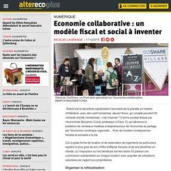 Economie collaborative : un modèle fiscal et social à inventer