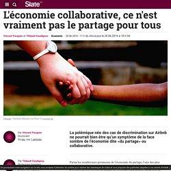 L'économie collaborative, ce n'est vraiment pas le partage pour tous