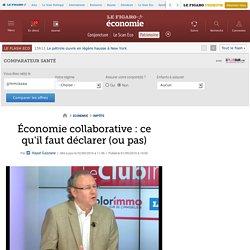 Économie collaborative : ce qu'il faut déclarer (ou pas)