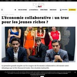 L'économie collaborative: un truc pour les jeunes riches?