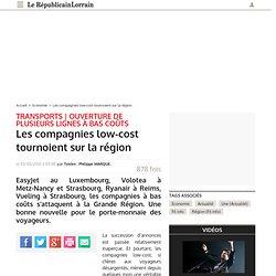 Les compagnies low-cost tournoient sur la région