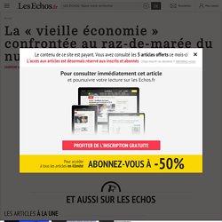 La « vieille économie » confrontée au raz-de-marée du numérique