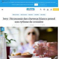 Ivry : l'économie des cheveux blancs prend son rythme de croisière - Le Parisien