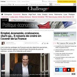 Emploi, économie, croissance, start-up... 6 raisons de croire en l'avenir de la France