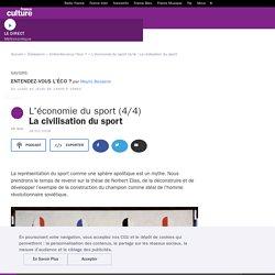 L'économie du sport (4/4) : La civilisation du sport