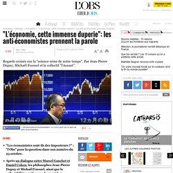 """""""L'économie, cette immense duperie"""": les anti-économistes prennent la parole - Bibliobs - L'Obs"""
