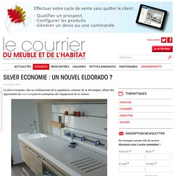 Silver Economie : Un nouvel Eldoraro ? - Le courrier du meuble et de l'habitat - 15/10/16