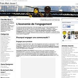 L'économie de l'engagement « Fais-Moi Jouer !