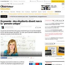 """Economie : des étudiants disent non à la """"pensée unique"""""""