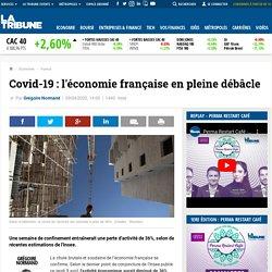Covid-19 : l'économie française en pleine débâcle