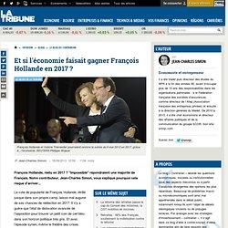 Et si l'économie faisait gagner François Hollande en 2017 ?
