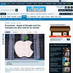 Economie : Apple et Google sont les marques les plus chères au monde