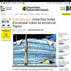 Crise grecque. Deux Prix Nobel d'économie volent au secours de Tsipras