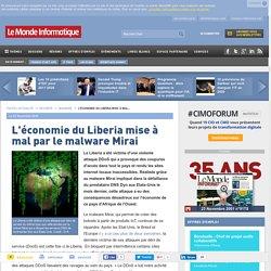 L'économie du Liberia mise à mal par le malware Mirai