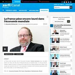 La France pèse encore lourd dans l'économie mondiale - Décryptage éco