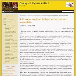 L'Europe, maillon faible de l'économie mondiale - Quelques lectures utiles