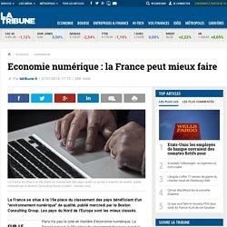 Economie numérique: la France peut mieux faire