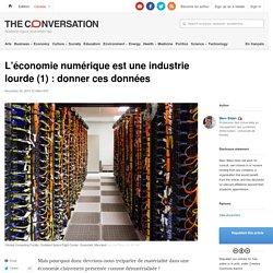 L'économie numérique est une industrie lourde (1) : donner ces données