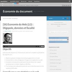 [S9] Économie du Web (2/2) : Oligopole, données et fiscalité – Économie du document